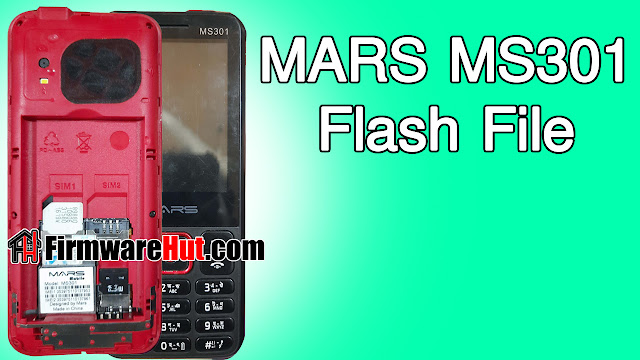 MARS MS301 Flash File SC6531E Tested (Stock Official Rom)