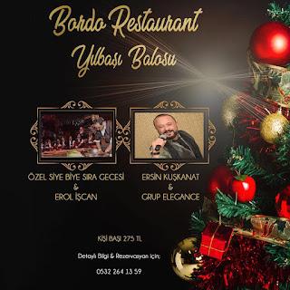 Bordo Restaurant narlidere izmir yılbaşı programı menü fiyat