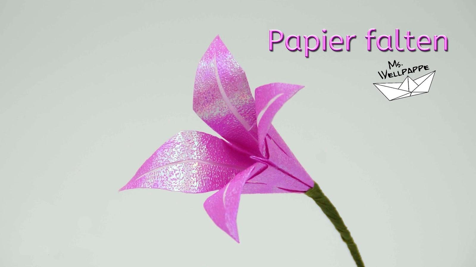 basteln und mehr blumen basteln mit papier origami lilie falten. Black Bedroom Furniture Sets. Home Design Ideas