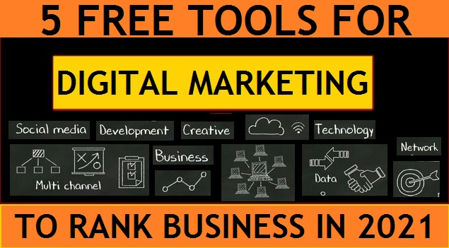 5 Free Digital Marketing Tools to Rank Online Bussiness in 2021