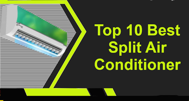 Top 10 Best Air conditioner in India May 2020