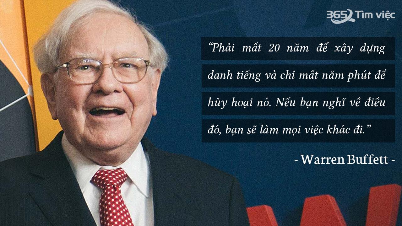 Tỷ phú người mỹ Warren Buffett nói bạn có thể xây dựng 20 năm nhưng có thể hủy trong 1 giờ