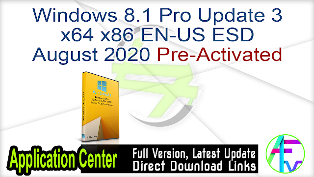 Windows 8.1 Pro Update 3 x64 x86 EN-US ESD August 2020 Pre-Activated