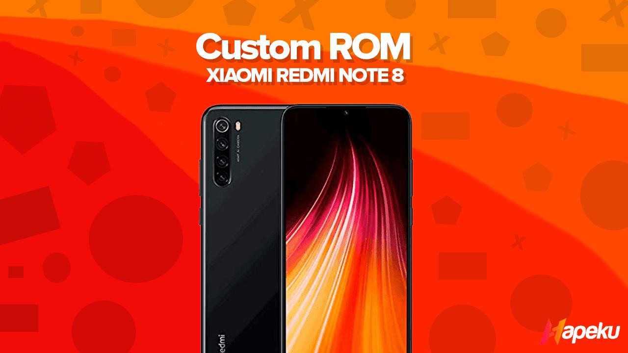 Kumpulan Custom ROM Xiaomi Redmi Note 8 ( GINKGO )