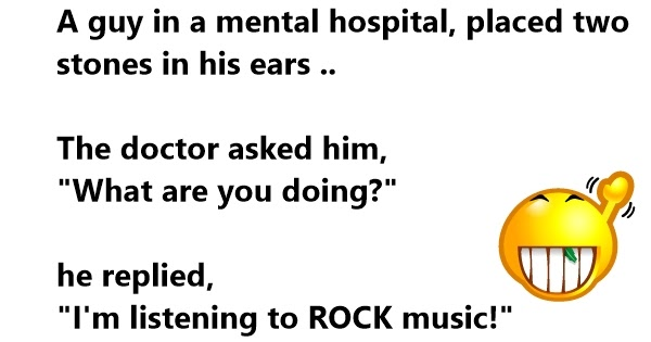 Funny Hospital Jokes Mental Patient Humor One Liners