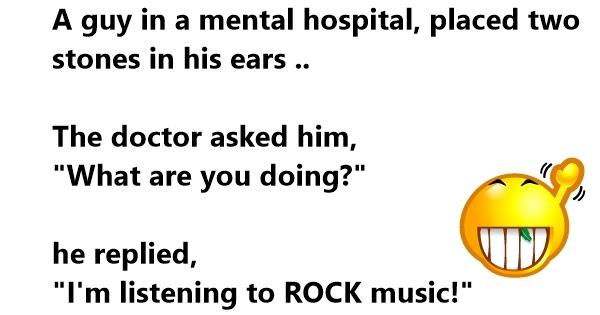 Funny Hospital JokesMental Patient HumorOne Liners