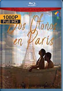 Dos otoños en París (2019)[1080p Web-DL] [Latino-Inglés][Google Drive] chapelHD
