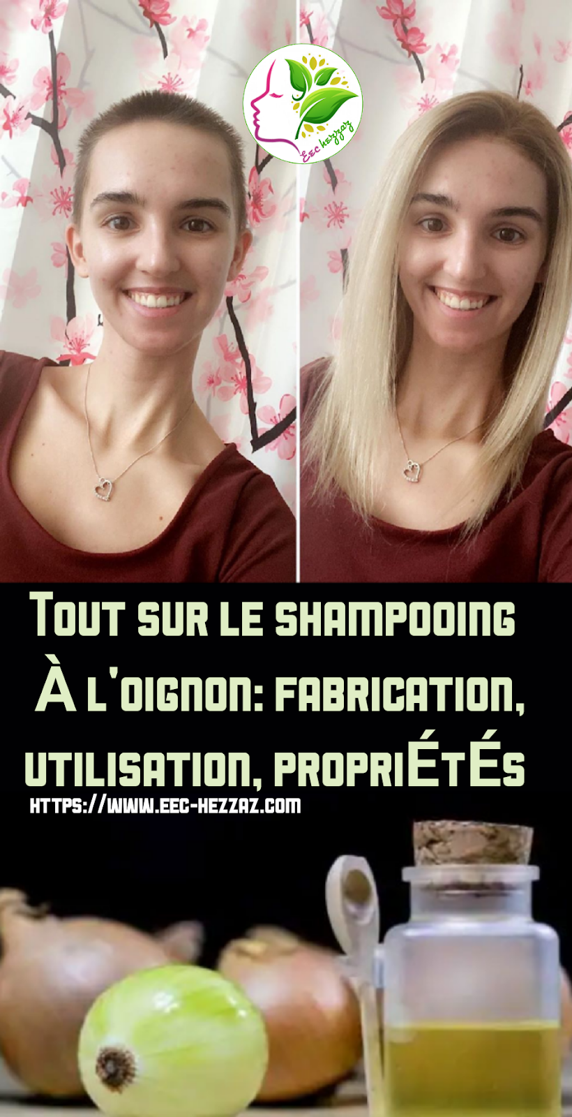 Tout sur le shampooing à l'oignon: fabrication, utilisation, propriétés