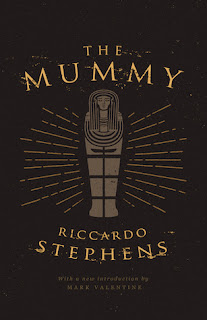 Riccardo Stephens - The Mummy (Valancourt Books)
