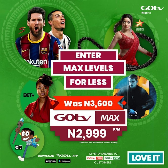 GOtv Customers Continue to Enjoy Discount on GOtv Max in February