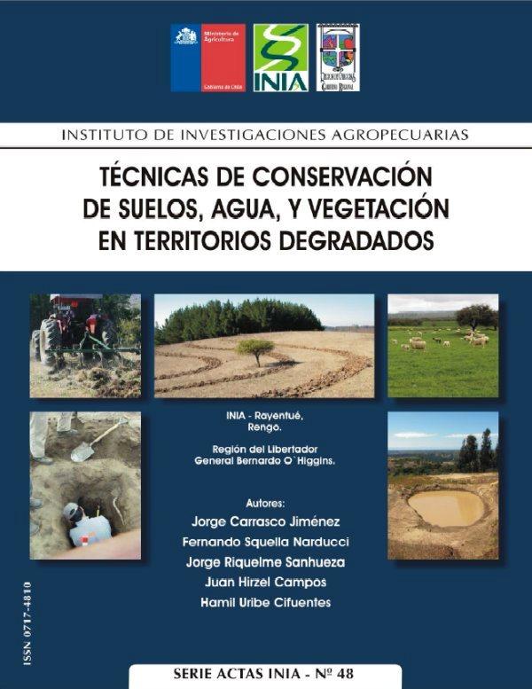 Técnicas de conservación de suelos, agua, y vegetación en territorios degradados