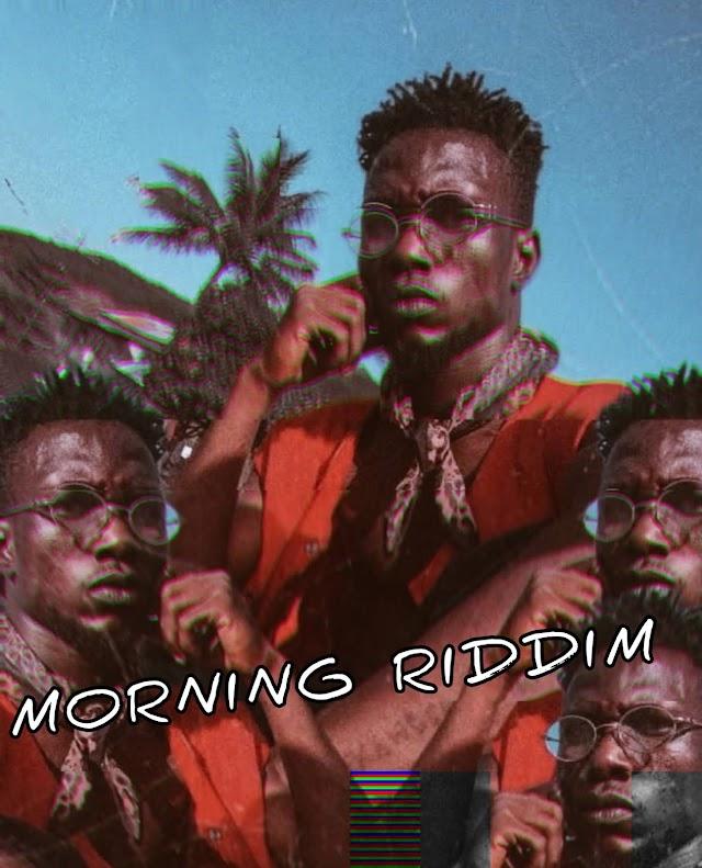 MUSIC : Eshinks - Morning Riddim (M&M by Eshinks)