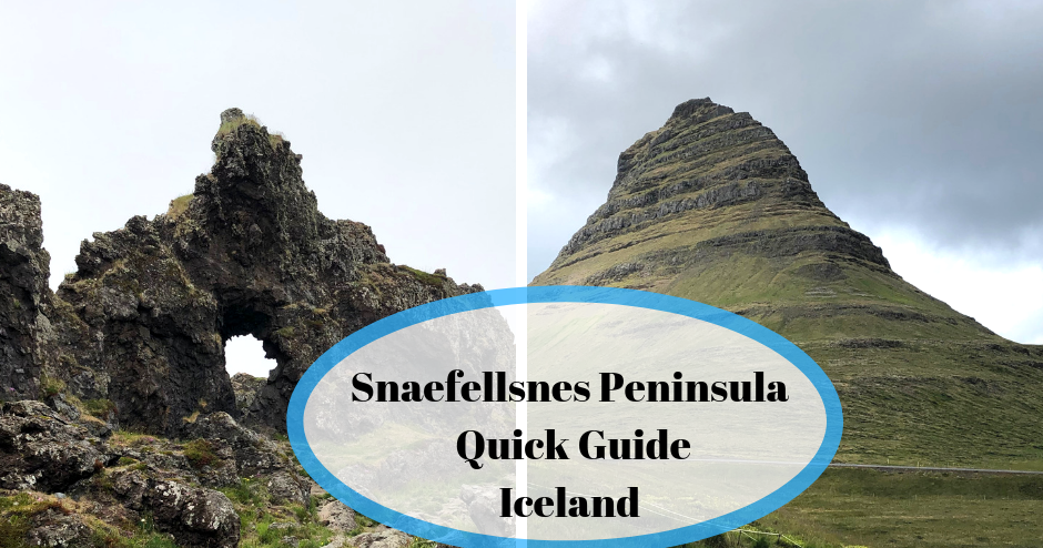 Snaefellsnes Peninsula Quick Guide