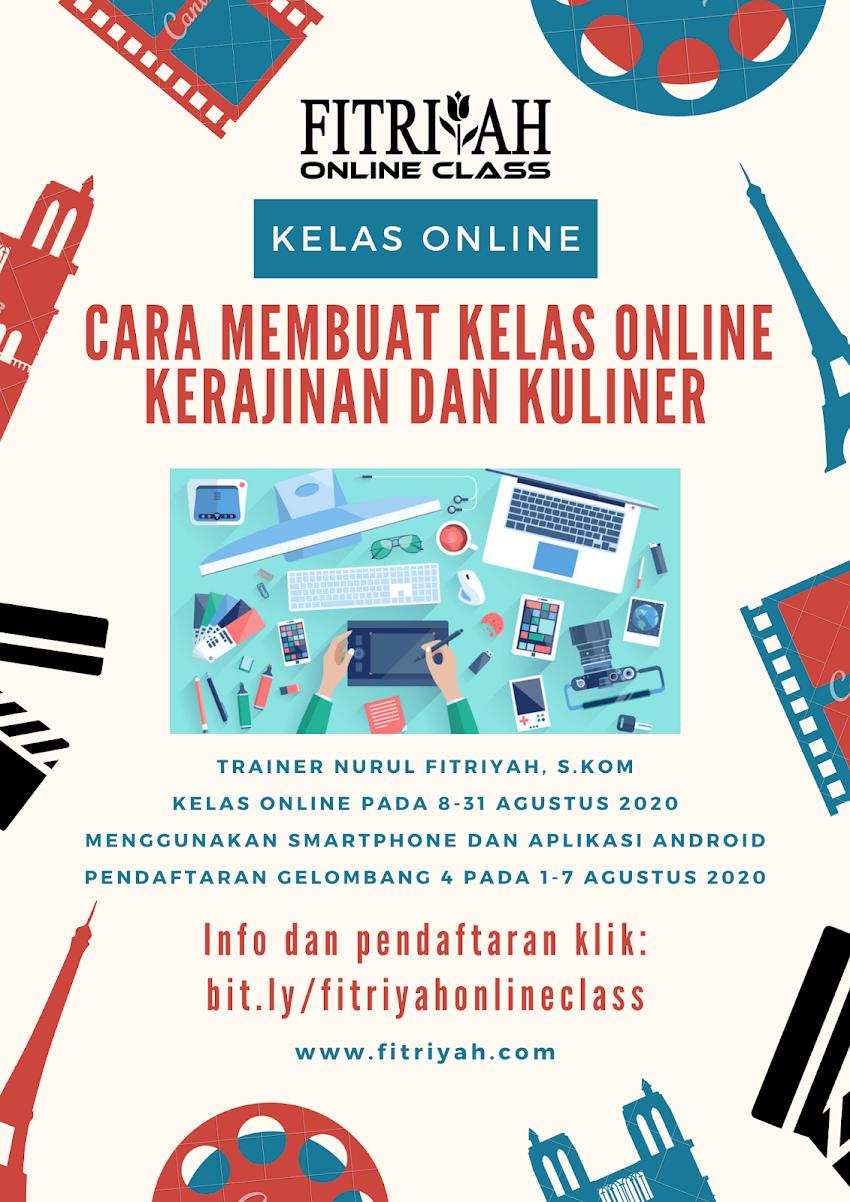 Cara Membuat Kelas Online Kerajinan dan Kuliner Gelombang 4