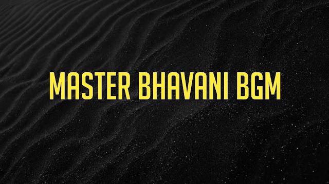 Master Bhavani Bgm Ringtone