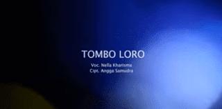 Lirik Lagu Tombo Loro - Nella Kharisma