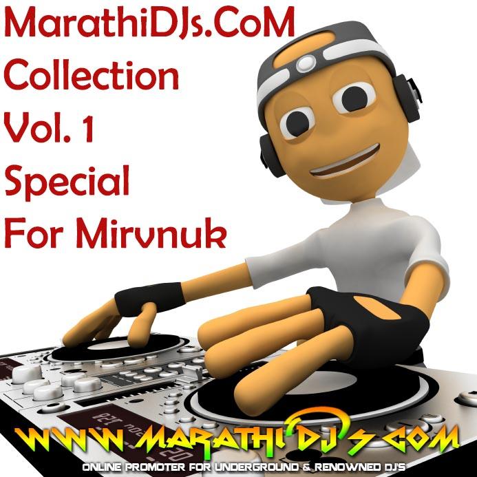 MarathiDJs CoM Collection Vol  1 (Special For Mirvnuk