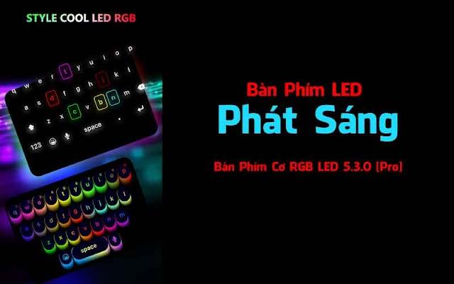 Bàn Phím Cơ RGB LED - Bàn Phím LED Phát Sáng 5.3.0