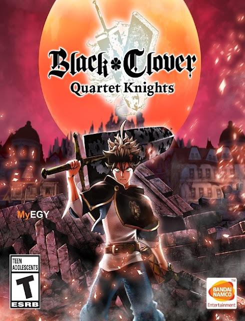 تحميل لعبه BLACK CLOVER QUARTET KNIGHTS  2018  للكمبيوتر