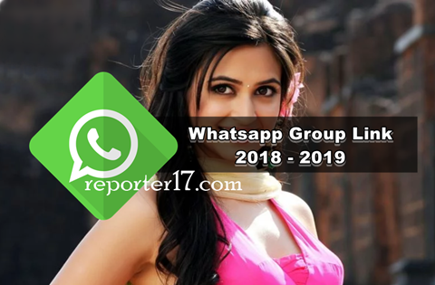 All Letest join Whatsapp Group Link 2018 - 2019 | Reporter17