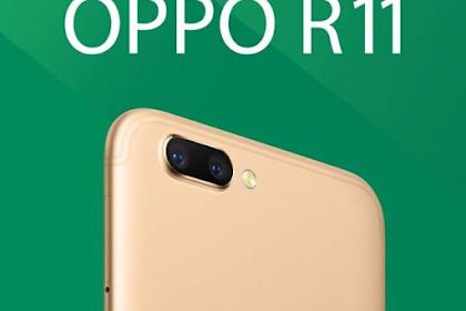 Spesifikasi Oppo R11 dan R11 Plus