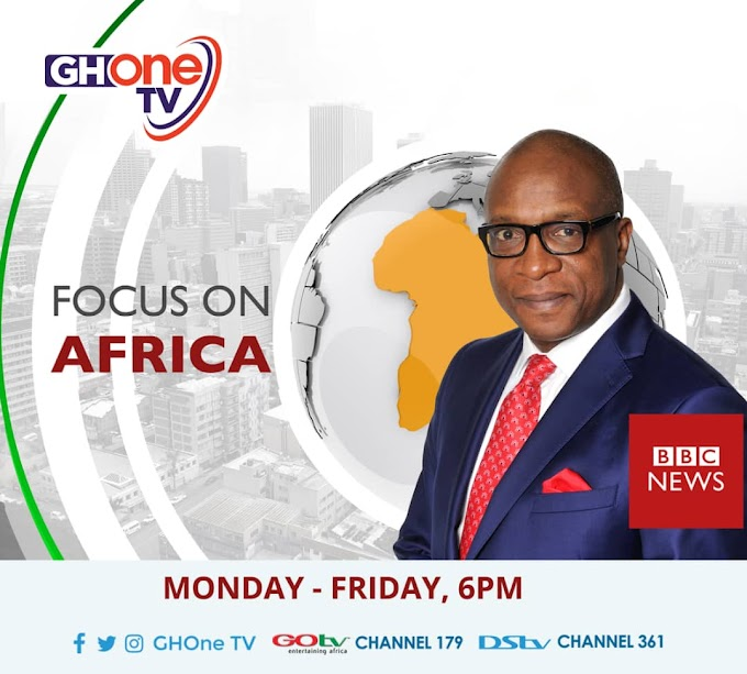 Focus On Africa moves to GHOne TV in Ghana