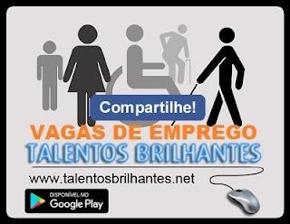 Talentos Brilhantes #VAGAS DE EMPREGO