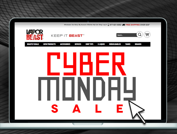 CYBER MONDAY: ONE DAY ONLY – 20% OFF @ VAPORBEAST SITEWIDE