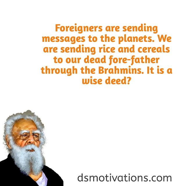 Periyar E.V Ramaswamy Quotes 2021 { Ramaswamy Periyar Quotes in English 2021}