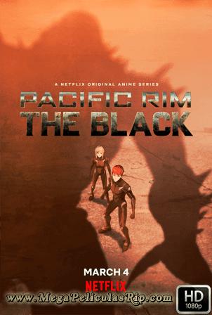 Pacific Rim: The Black Temporada 1 [1080p] [Latino-Japones-Ingles] [MEGA]