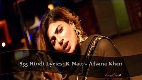 855-Hindi-Lyrics-R-Nait-Afsana-Khan