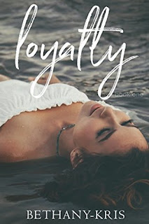 Loyalty by Bethany-Kris