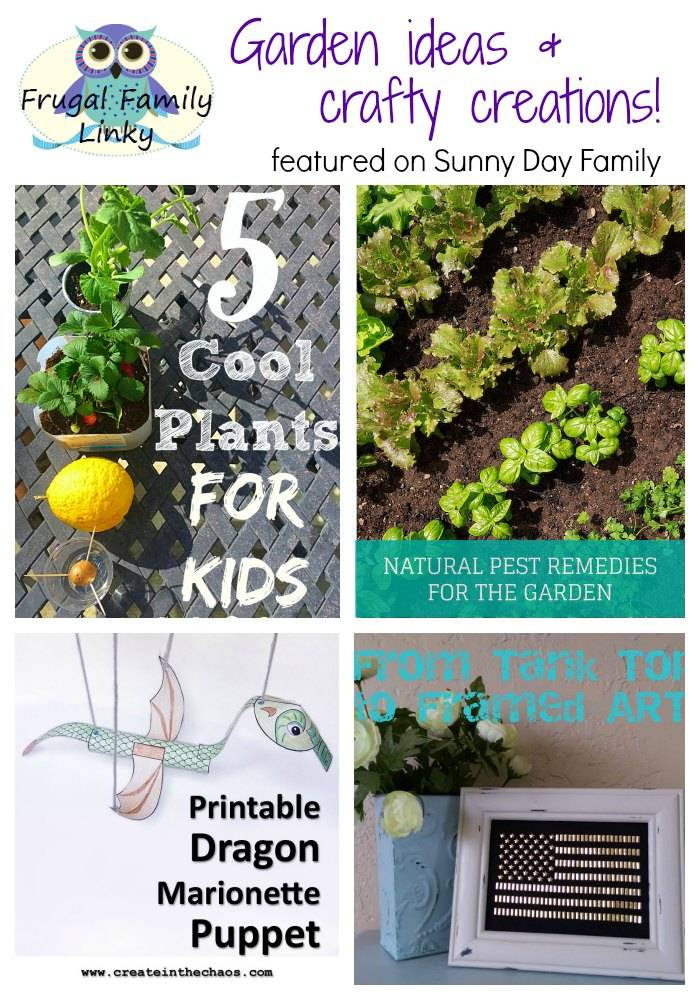 Frugal Family link party for April 16 featuring ideas for gardening with kids and low cost crafts.