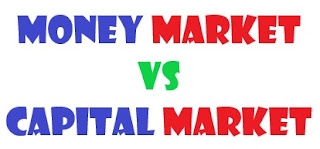 Difference between Money Market and Capital Market
