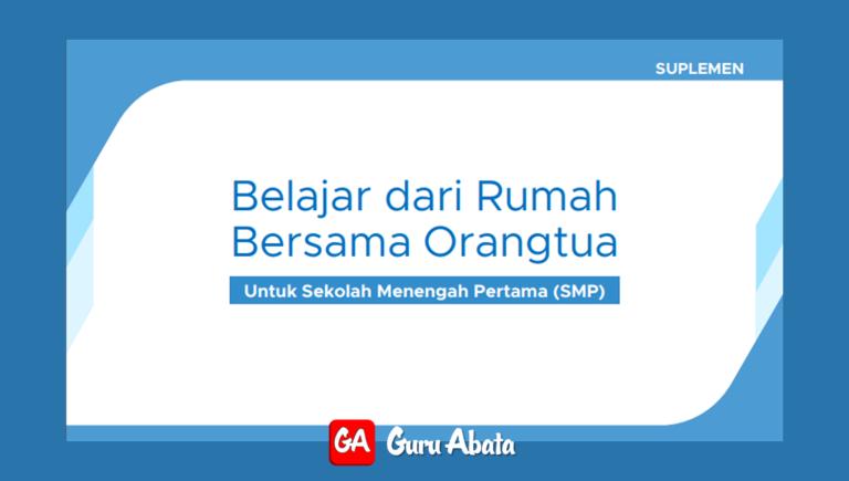 Suplemen BDR Bersama Orang Tua Untuk SMP