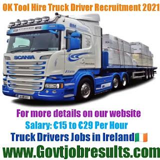 OK Tool Hire Truck Driver Recruitment 2021-22