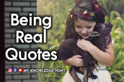Being Real Quotes, Being Yourself Quotes and Sayings