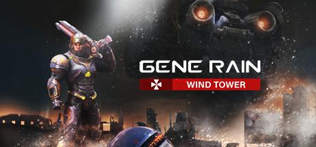 Gene Rain: Wind Tower Download Free