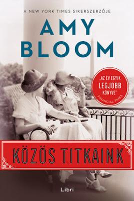 Amy Bloom – Közös titkaink megjelent a Libri Könyvkiadó gondozásában, mely a Libri csoport tagja