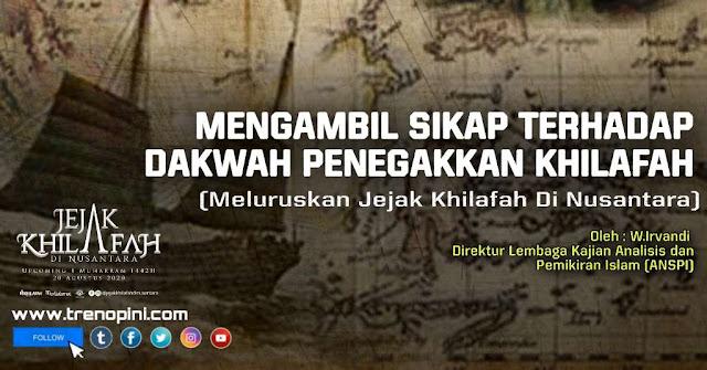 Oleh : W.Irvandi   Direktur Lembaga Kajian Analisis dan Pemikiran Islam (ANSPI)