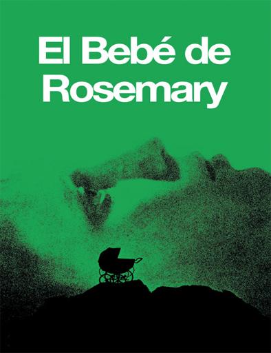 El bebé de Rosemary (Rosemary's Baby) (1968)