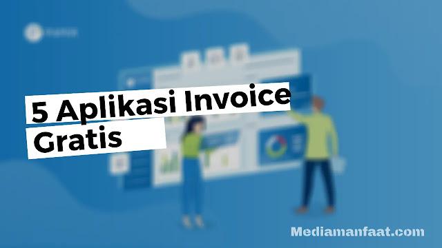5 Aplikasi Buat Invoice Paling Bagus dan Simpel