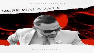 MERE WALA JATT (मेरे वाला जट्ट Lyrics in Hindi)- Prem Dhillon