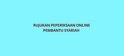 Rujukan Peperiksaan Online Pembantu Syariah LS19