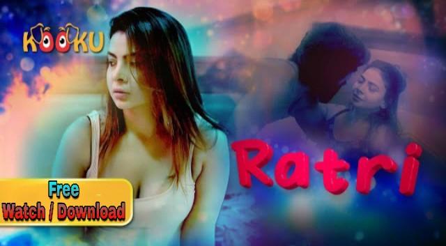 Ratri (2021) - Kooku Originals Web series season 1 complete