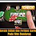 Bermacam Istilah dan Formasi Kartu Poker Pada Situs Bandarqq