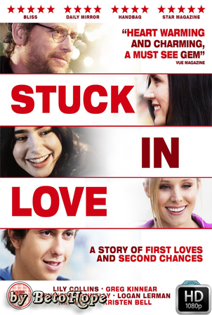 Stuck In Love [1080p] [Latino-Ingles] [MEGA]