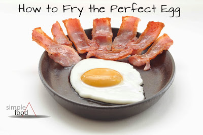 How to Fry the Perfect Egg ~ Simple Food