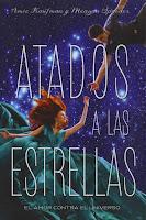Atados a las estrellas | Atados a las estrellas #1 | Amie Kaufman & Meagan Spooner