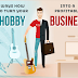 How to Turn Your Hobby Into a Business #infographic